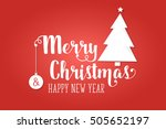 merry christmas and happy new... | Shutterstock .eps vector #505652197