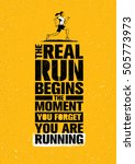 the real run begins the moment... | Shutterstock .eps vector #505773973