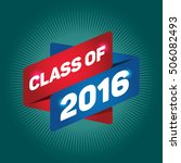class of 2016 arrow tag sign. | Shutterstock .eps vector #506082493