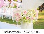 flowers decoration in wedding...   Shutterstock . vector #506146183