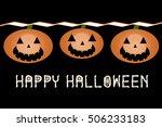 happy halloween lettering and...   Shutterstock . vector #506233183