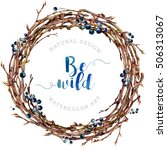watercolor boho wreath made of... | Shutterstock . vector #506313067