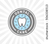 dental care sign with oral... | Shutterstock .eps vector #506338513