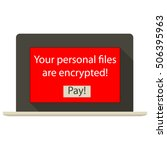 ransomware encrypted laptop | Shutterstock .eps vector #506395963