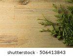 branch over wooden table...   Shutterstock . vector #506413843