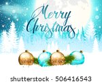 christmas. background with... | Shutterstock .eps vector #506416543