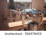 Binoculars On The Roof Of Duom...