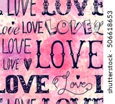 seamless pattern of words. love.... | Shutterstock .eps vector #506618653