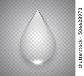 water drop on transparent... | Shutterstock .eps vector #506628973
