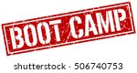 boot camp. grunge vintage boot... | Shutterstock .eps vector #506740753