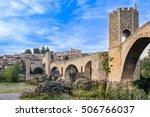 Besalu Medieval Village In...