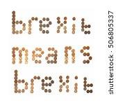 brexit means brexit written... | Shutterstock . vector #506805337
