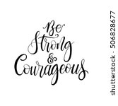 be strong and courageous phrase ... | Shutterstock .eps vector #506828677