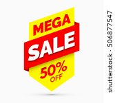 mega sale banner  yellow and... | Shutterstock .eps vector #506877547