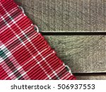 christmas tablecloth on wooden...   Shutterstock . vector #506937553