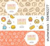 bakery banner flyer horizontal...   Shutterstock .eps vector #506982277