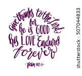 give thanks to the lord for he... | Shutterstock .eps vector #507044833