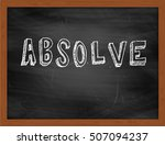 Small photo of ABSOLVE hand writing chalk text on black chalkboard