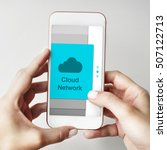 communication connection cloud... | Shutterstock . vector #507122713