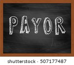 Small photo of PAYOR hand writing chalk text on black chalkboard