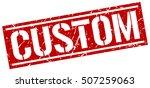 custom. grunge vintage custom... | Shutterstock .eps vector #507259063