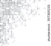 gray white random dots... | Shutterstock .eps vector #507305233