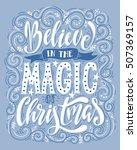 believe in the magic of... | Shutterstock .eps vector #507369157