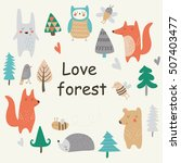 'love forest' poster with cute... | Shutterstock .eps vector #507403477