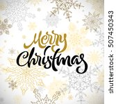 merry christmas calligraphic... | Shutterstock .eps vector #507450343