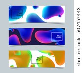 fluid shapes banners set.... | Shutterstock .eps vector #507452443