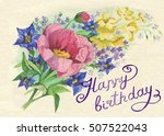 happy birthday flowers | Shutterstock . vector #507522043