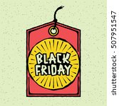 black friday sale handmade... | Shutterstock .eps vector #507951547