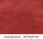 red leather texture closeup | Shutterstock . vector #507965743