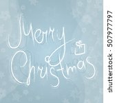 merry christmas greeting card ... | Shutterstock .eps vector #507977797