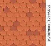 shingles roof seamless pattern. ... | Shutterstock .eps vector #507993703