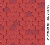 shingles roof seamless pattern. ... | Shutterstock .eps vector #507993793