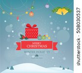 christmas holiday background... | Shutterstock .eps vector #508030537