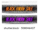 black friday sale vector web... | Shutterstock .eps vector #508046437