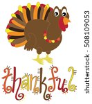 thankful turkey | Shutterstock . vector #508109053