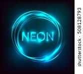 neon inscription. electric lamp ... | Shutterstock .eps vector #508128793