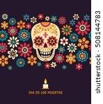 dia de los muertos. day of the... | Shutterstock .eps vector #508144783
