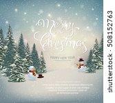 merry christmas lettering... | Shutterstock .eps vector #508152763