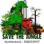 deforestation  jungle vector... | Shutterstock .eps vector #508203937