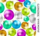 colorful christmas balls...   Shutterstock .eps vector #508206373