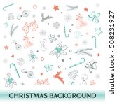 christmas hand drawn objects... | Shutterstock .eps vector #508231927