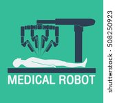 medical robot icon vector | Shutterstock .eps vector #508250923