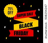 black friday discount sale... | Shutterstock .eps vector #508254247