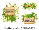 jungle. wood sign with leaves... | Shutterstock .eps vector #508461313