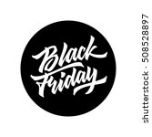 black friday sale badge with... | Shutterstock .eps vector #508528897