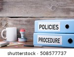 policies and procedure. two... | Shutterstock . vector #508577737